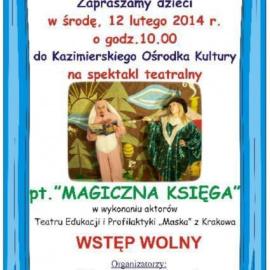 "Spektakl teatralny pt. ""Magiczna Księga"""